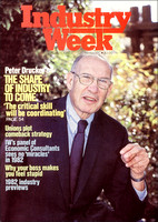Peter Drucker:  Management Consultant, Educator, Author